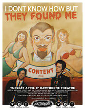 "I DON'T KNOW HOW BUT THEY FOUND ME ""CONTENT (TOUR)"" 2018 PORTLAND CONCERT POSTER"