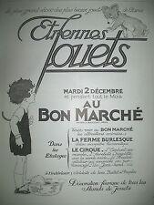 PUBLICITE DE PRESSE AU BON MARCHé ETRENNES MAGASIN JOUETS FRENCH AD 1924