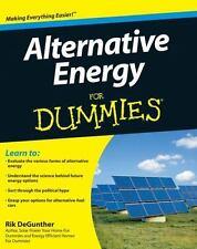 Alternative Energy For Dummies by DeGunther, Rik