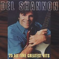 Del Shannon - 25 All-Time Greatest Hits [New CD]