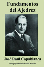 Fundamentos Del Ajedrez - SPANISH EDITION (Chess Book)
