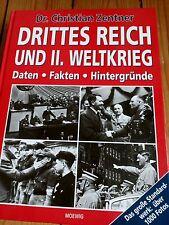 Das Dritte Reich und der II. Weltkrieg/Daten+Fakten+ Hintergründe/Moewig