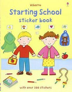 Starting School Sticker Book: Over 100 stickers (Usborne Sticker Books) by Felic