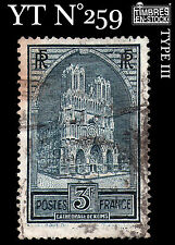 "FRANCE YT N° 259 ""CATHEDRALE REIMS"" 3F TYPE III !!!"