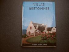 VILLAS BRETONNES MEGE-SCARABIN ARCHITECTURE BRETAGNE CHARLES MASSIN