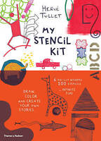 My Stencil Kit. Draw, colour and create your own stories by Tullet, Herve (Paper