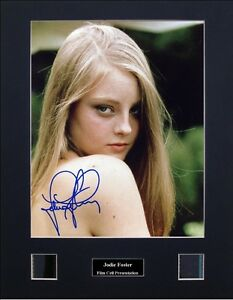 Jodie Foster Signed Photo Film Cell Presentation