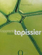 LIVRE NEUF : L'APPRENTI TAPISSIER/STOFFEREN > SOFA,BERGÈRE,CHAISE/ZETEL