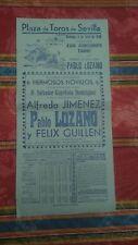 1950 Cartel Plaza de Toros Sevilla Jimenez Lozano Guillen Pablo Lozano....