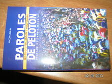 (!) Paroles de Peloton 63 ex professionnels a coeur ouvert J.Colin