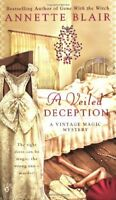 A Veiled Deception (A Vintage Magic Mystery) by Annette Blair