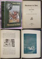 Hedin Abenteuer in Tibet 1904 Landeskunde Geografie Reisen Ortskunde sf