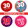 30th 30 Today Birthday Badge 76mm Pin Button Funny Gift Idea For Men Women