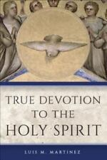 True Devotion to the Holy Spirit, Luis M. Martinez, Acceptable Book