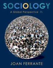 Sociology: A Global Perspective by Ferrante, Joan