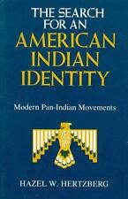Search for an American Indian Identity: Modern Pan-Indian Movements (Paperback o