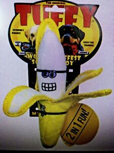 TUFFY BANANA 2-IN-1 Durable Soft Dog Toy LRG Breeds TUFF SCALE 7  NEW!