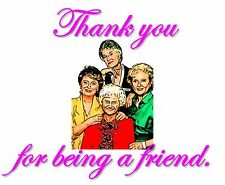 Women's T Shirt The Golden Girls: Thank You For Being A Friend Tribute Parody