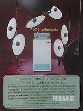 PUBLICITE FRIGIDAIRE MACHINE A LAVER PROJECTEURS DE 1966 FRENCH AD PUB VINTAGE
