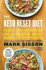 Keto Reset Diet Burn Fat Reboot Your Metabolism in 21 Days By Mark Sisson NEW