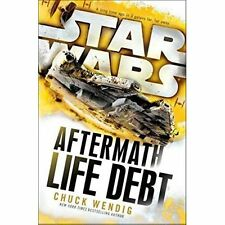 Star Wars: Aftermath: Life Debt by Chuck Wendig (Paperback, 2017)