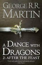 A Dance With Dragons 2 : After The Feast By George R.R Martin - New