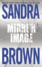 Mirror Image by Sandra Brown (1990, Paperback, Reprint)