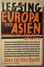 THEODOR LESSING: EUROPA UND ASIEN / UNTERGANG DER ERDE AM GEIST, 5. Aufl. 1930