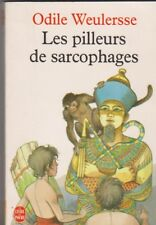 Les Pilleurs De Sarcophages - Odile Weurlersse - Jeunesse -  Hachette poche .