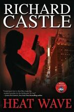 Heat Wave (Nikki Heat) Castle, Richard Hardcover