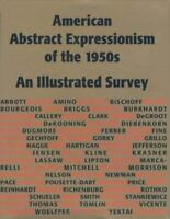 American Abstract Expressionism of the 1950s: An Illustrated Survey With Artist