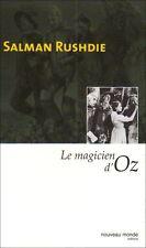 SALMAN RUSHDIE - LE MAGICIEN D'Oz - LIVRE EDITIONS NOUVEAU MONDE - NEUF
