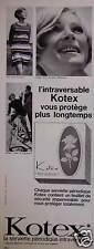 PUBLICITÉ 1968 KOTEX SERVIETTE PÉRIODIQUE INTRAVERSABLE - ADVERTISING