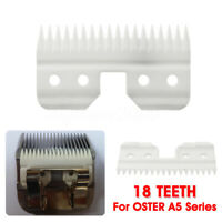 1PC 18 Teeth Ceramic Cutter Blade Replacement For OSTER A5 Series Clipper Blades