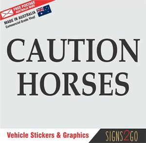 CAUTION HORSES STICKER Adhesive Letters - Car Float Trailer 4x4 Bus Gate Stable