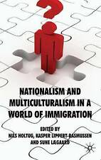 Nationalism and Multiculturalism in a World of Immigration, New,  Book