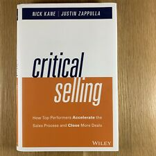Critical Selling: How Top Performers Accelerate the Sales Process Nick Kane HC