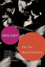 The Two Hotel Francforts by David Leavitt (2014, Paperback)