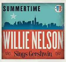 Summertime: Willie Nelson Sings Gershwin - Willie Nelson CD Sealed ! New ! 2016