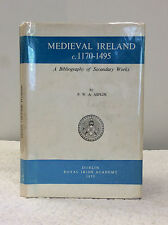 MEDIEVAL IRELAND 1170-1495: A Bibliography of Secondary Works-P.W.A. Asplin 1971