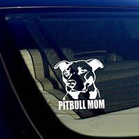 "PITBULL MOM Decal Sticker Car Window Bumper Wall I Love My Rescue Dog 4"" Inches"