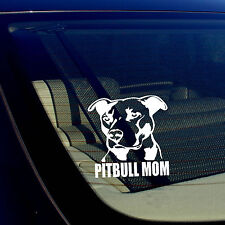 "PITBULL MOM Decal Sticker Car Window Bumper Wall I Love My Rescue Dog 4"" Inches"