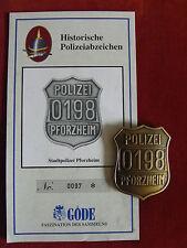GÖDE ORDEN POLIZEIABZEICHEN - STADTPOLIZEI PFORZHEIM + ZERTIFIKAT 0097