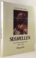 Segrelles: Jose Gabriel Segrelles Albert 1885-1969 by Vicente Gurrea Crespo- Hig