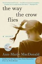 The Way the Crow Flies by Ann-Marie MacDonald (Paperback)