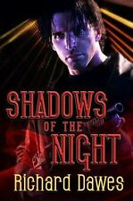 Shadows of the Night by Richard Dawes (2015, Paperback)