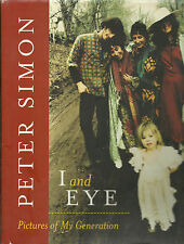 I AND EYE: PICTURES OF MY GENERATION (2001) PETER SIMON, SIGNED, D/J