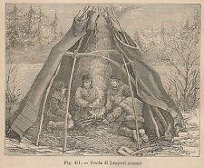 A2255 Tenda di Lapponi nomadi - Xilografia - Stampa Antica del 1895 - Engraving