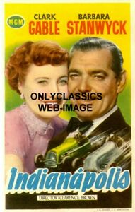 INDIANAPOLIS TO PLEASE A LADY INDY 500 AUTO RACING POSTER CLARK GABLE B STANWYCK