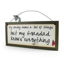 My Daddy Knows - Sentimental Hanging Plaque Novelty Gift Fun Sign